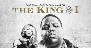 Faith Evans and The Notorious B.I.G. - The King And I