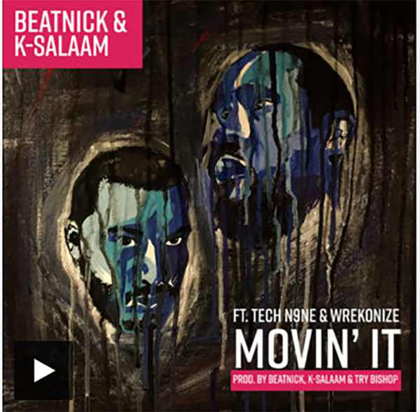 Beatnick and K-Salaam feat. Tech N9ne and Wrekonize -