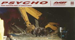 Post Malone feat. Ty Dolla $ign - Psycho Audio Stream