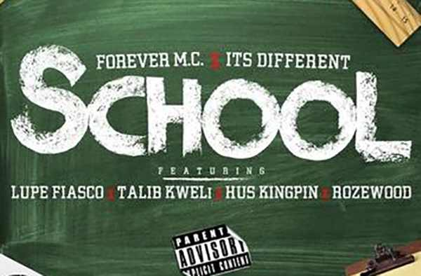 Forever MC feat. Lupe Fiasco and Talib Kweli - School