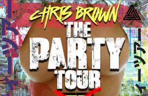 """Chris Brown """"The Party Tour"""""""