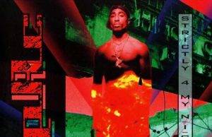 2pac Strictly 4 My N.I.G.G.A.Z. Gets Reissued